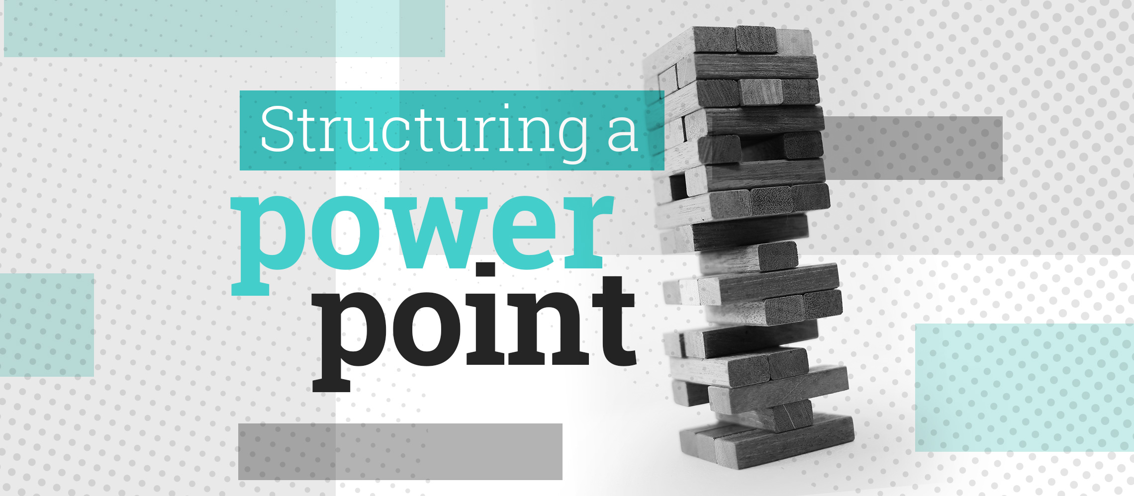 how to structure a powerpoint presentation like a pro