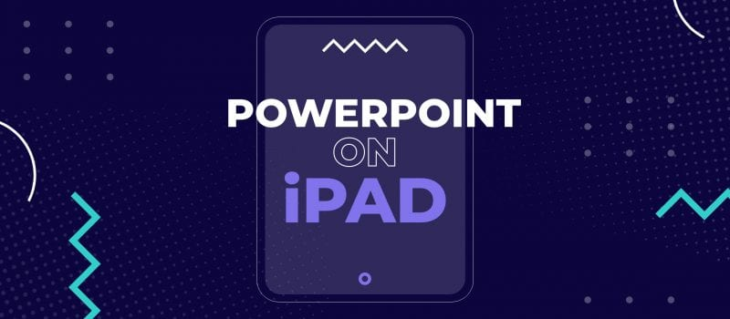 PowerPoint on iPad: create presentations anytime, anywhere