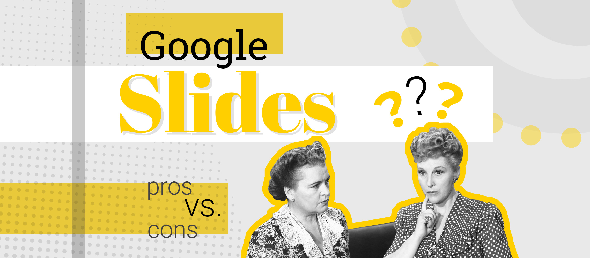 the pros and cons of using google slides powerpoint or google slides