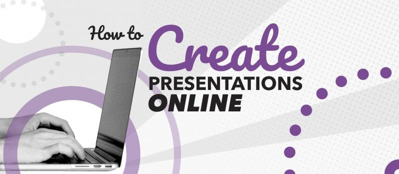 How to create a presentation online
