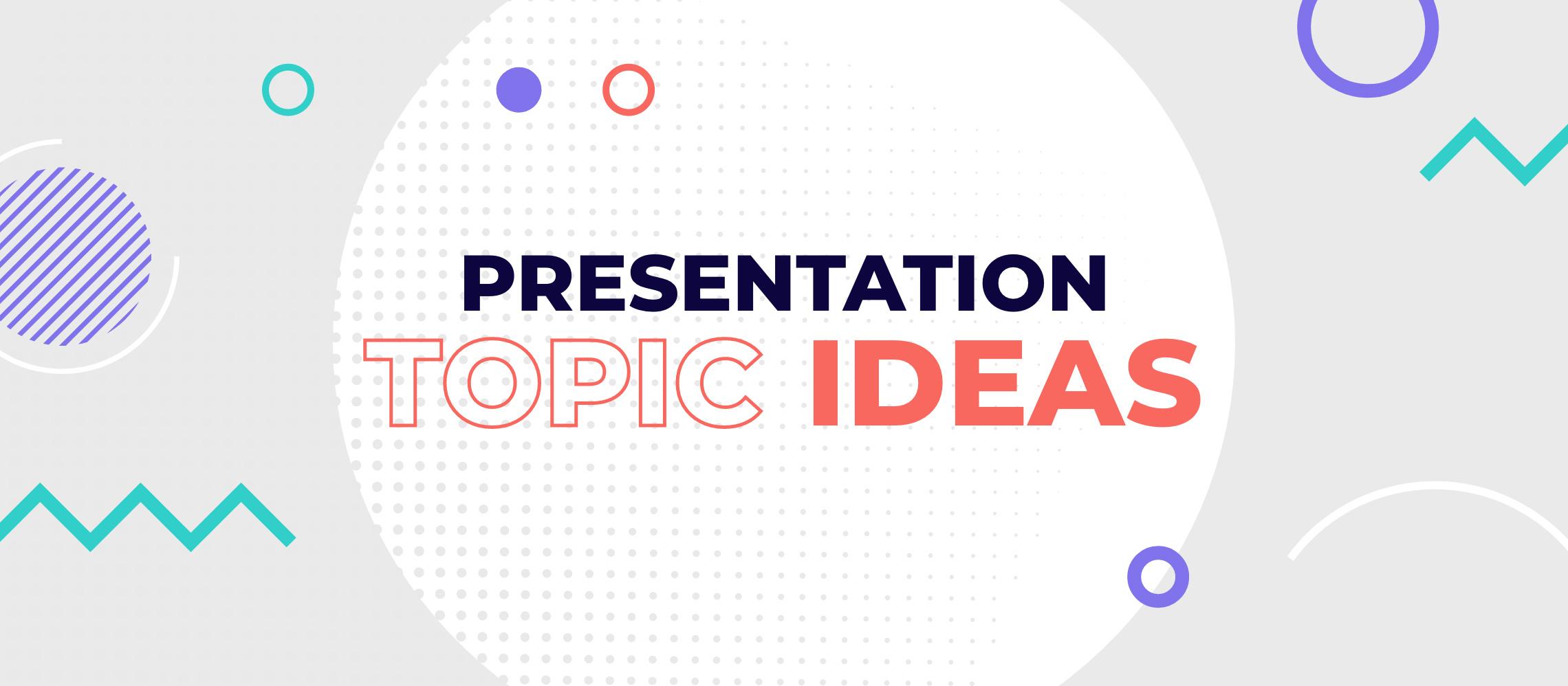 presentation topic ideas blog header