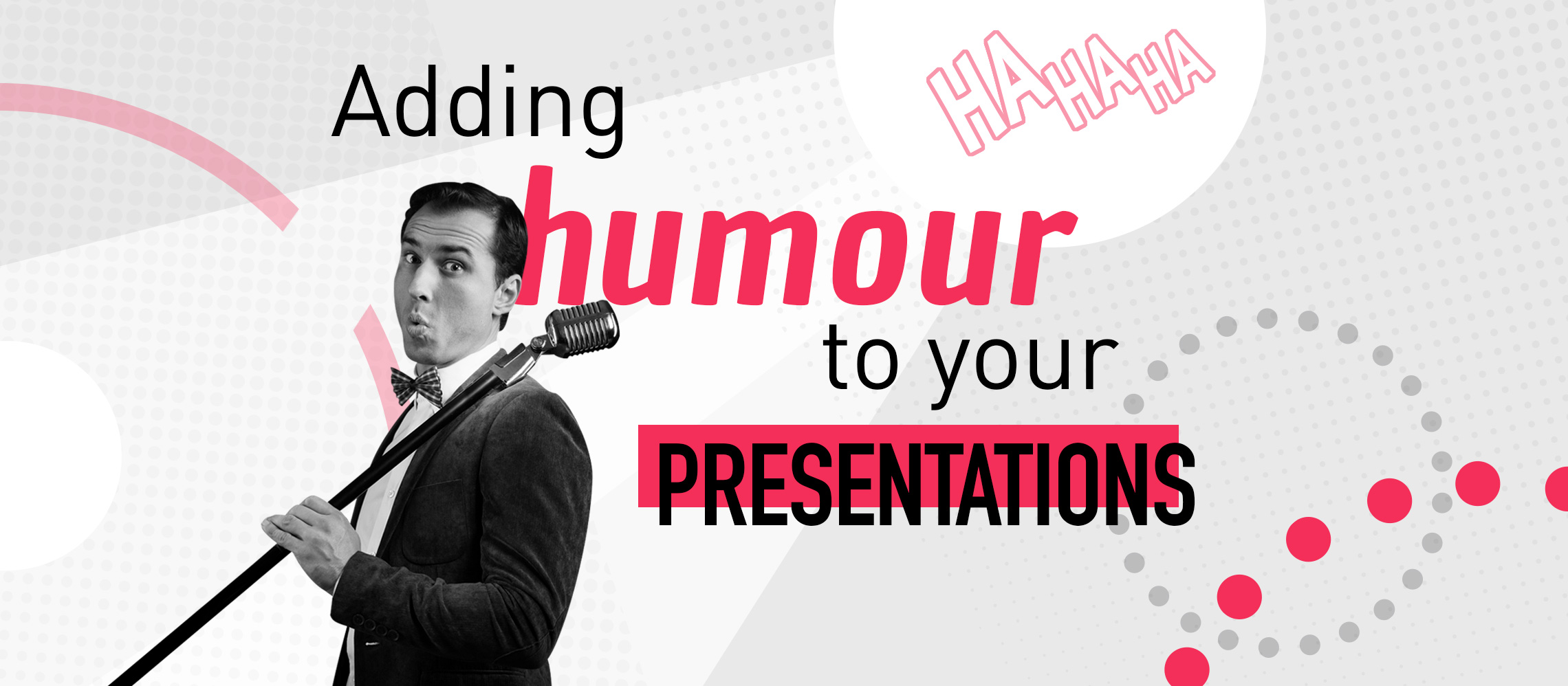 How to add humour to a presentation | Incorporate humour into speech