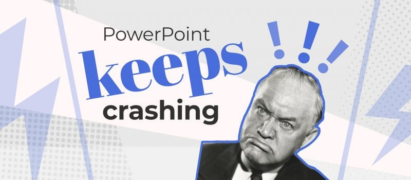 PowerPoint keeps crashing? Try these 9 helpful tips