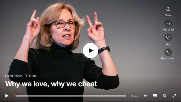 Helen Fisher's great TED Talk