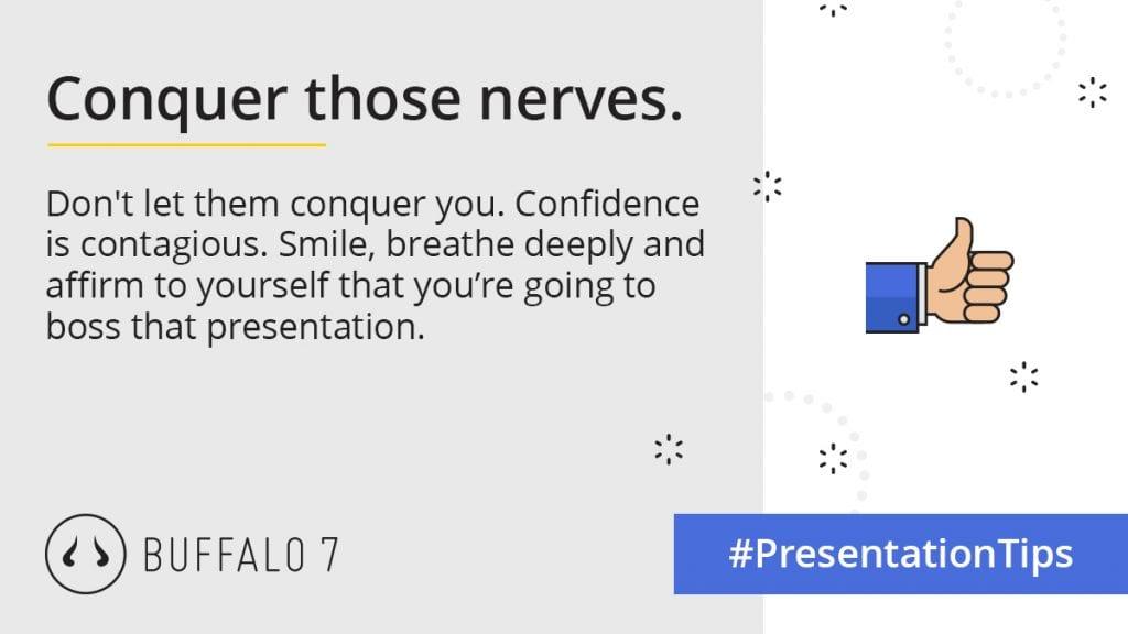 conquer those nerves