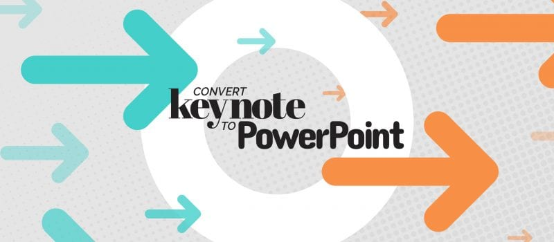 How to convert a Keynote file to PowerPoint