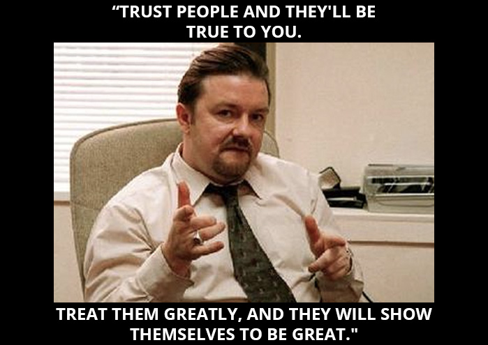 David Brent inspirational quote