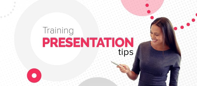 Training presentation tips for an effective learning experience