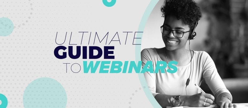 The ultimate guide to creating engaging webinars