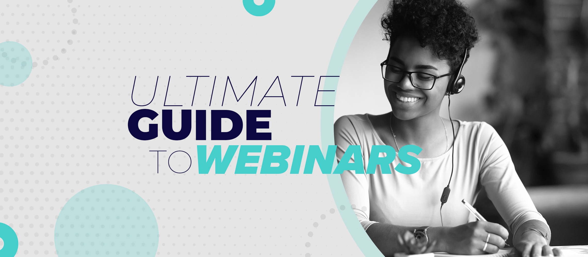 The ultimate guide to creating engaging webinars.