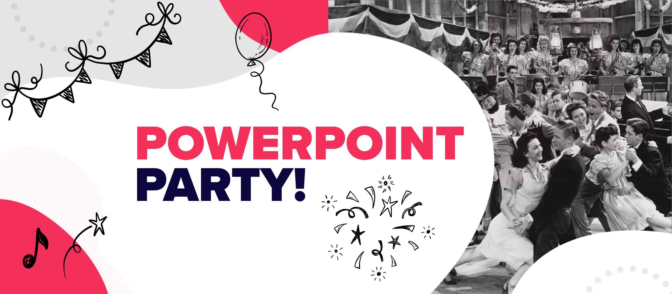 PowerPoint party time: throw the virtual event of the year.