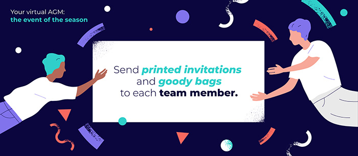 Send printed invitations to your team for your online AGM