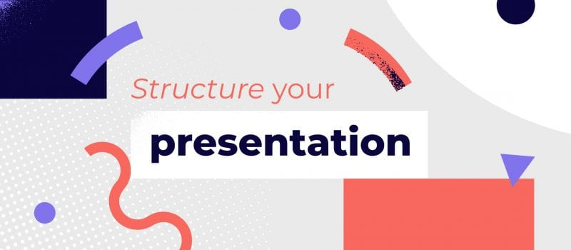 Presentation structure: take your audience on a journey
