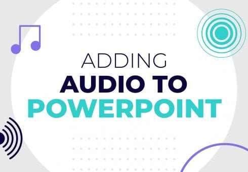 Adding audio to PowerPoint: tell your story from anywhere