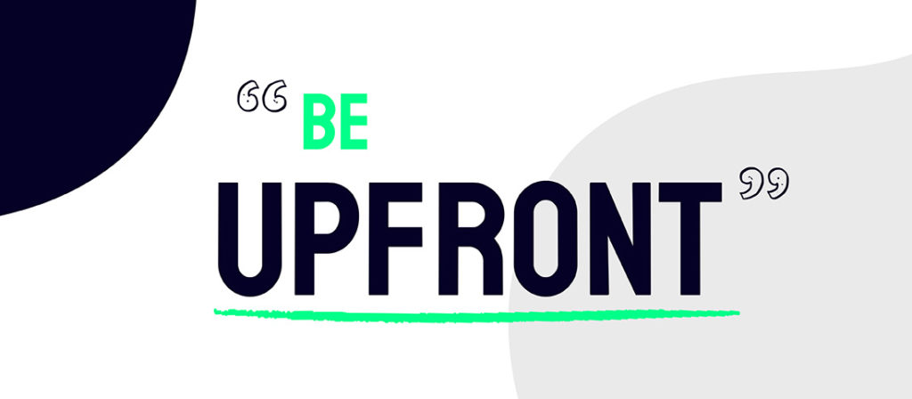 be upfront to improve your sales win rate
