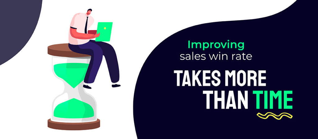 Improving sales win rate takes more than time